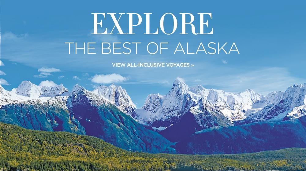 Explore the Best of Alaska