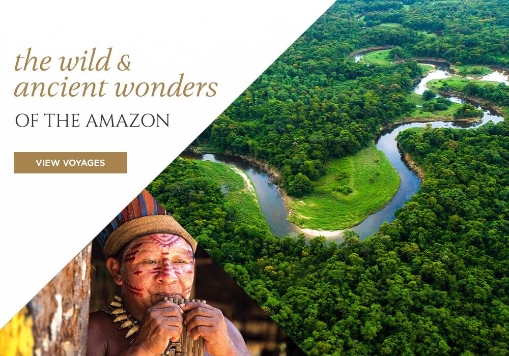THE WILD & ANCIENT WONDERS OF THE AMAZON